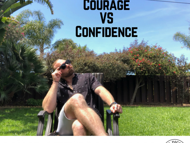 Mindset Mondays: Courage VS Confidence